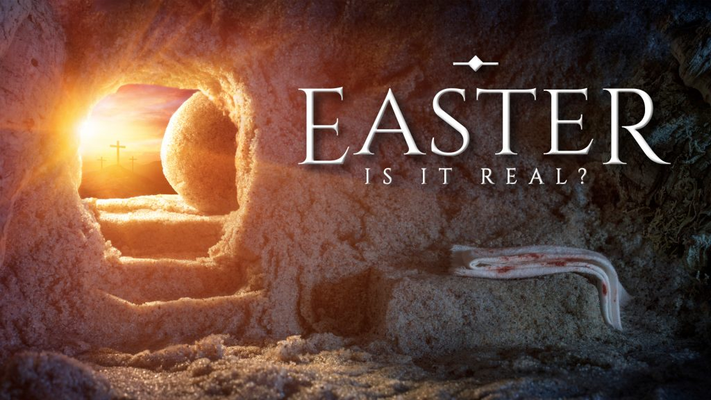 Easter: Is It Real?