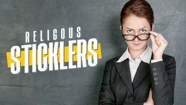 Religious Sticklers