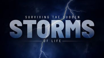 Surviving the Sudden Storms of Life