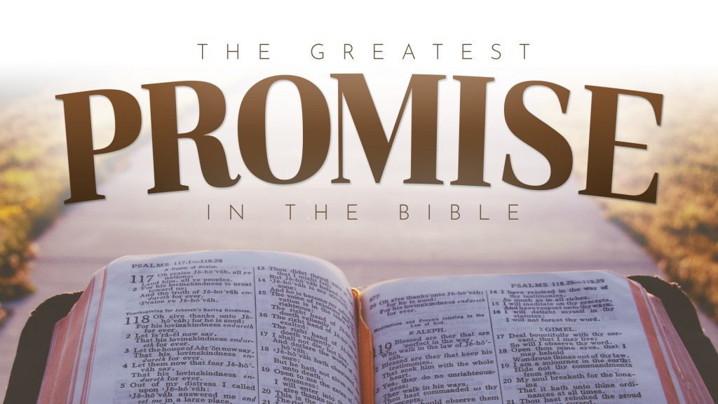 The Greatest Promise In The Bible (August 22, 2021)