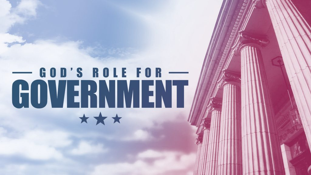 God's Role for Government (September 19, 2021)